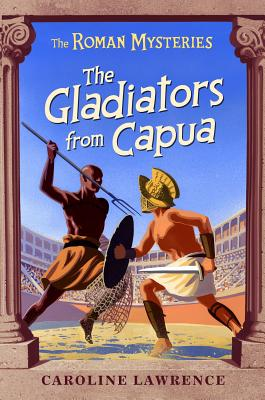 The Gladiators from Capua By Lawrence, Caroline